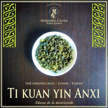 Ti kuan yin Anxi thé bleu oolong bio
