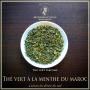 Thé vert à la menthe du Maroc, thé vert bio